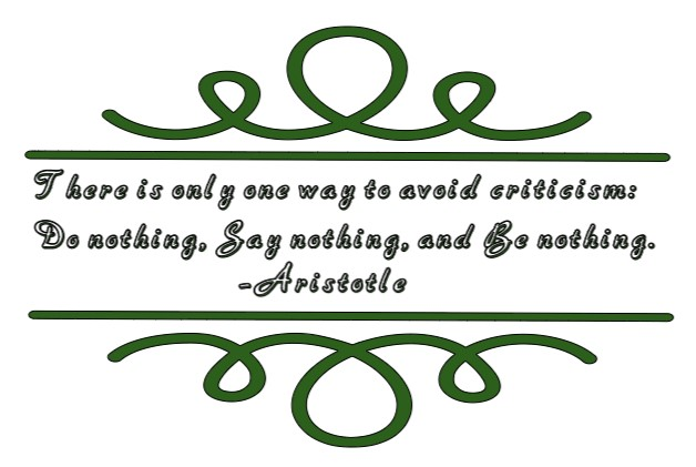 Avoid Criticism - Aristotle